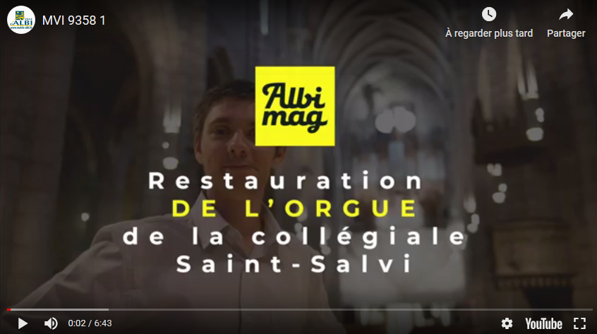 Restauration de l'orgue de la collégiale Saint-Salvi